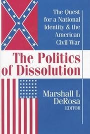 Cover of: The Politics of Dissolution | Marshall DeRosa