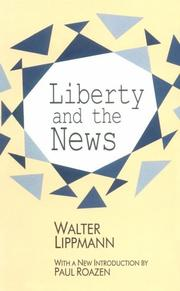 Cover of: Liberty and the news