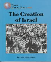 Cover of: The creation of Israel by Linda Jacobs Altman