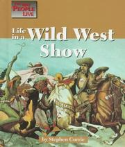 Cover of: The Way People Live - Life in a Wild West Show (The Way People Live)