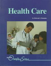 Cover of: Overview Series - Health Care | Deborah S. Romaine