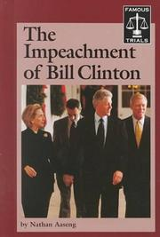 Cover of: impeachment of Bill Clinton | Nathan Aaseng