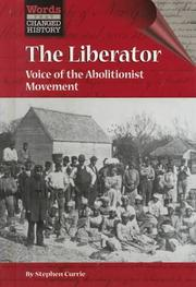 Cover of: The liberator: voice of the abolitionist movement