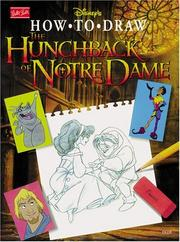 Cover of: Disney's How to Draw the Hunchback of Notre Dame (How to Draw Series  (Laguna Hills, Calif.).)#DC08