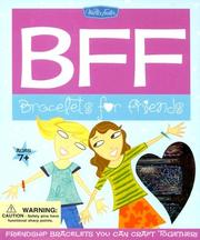 Cover of: BFF: Bracelets For Friends Kit