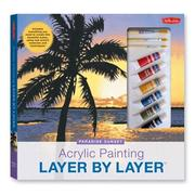 Cover of: Acrylic Painting Layer by Layer