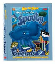 Cover of: Wyland's Spouty And Friends Drawing Book And Kit (Walter Foster Drawing Kits)