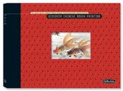 Cover of: Discover Chinese Brush Painting Kit | Rebecca Yue