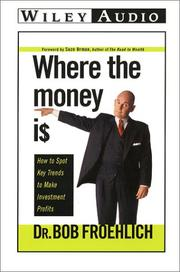 Cover of: Where the Money Is