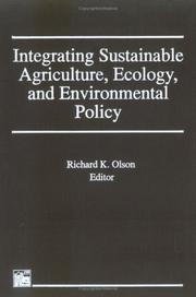 Cover of: Integrating Sustainable Agriculture, Ecology, and Environmental Policy