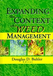 Cover of: Expanding the Context of Weed Management