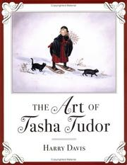 Cover of: The Art of Tasha Tudor | Harry Davis