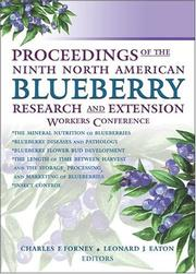 Cover of: Proceedings of the Ninth North American Blueberry Research and Extension Workers Conference