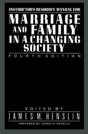 Cover of: Marriage & Family in a Changing Society 4th E IM