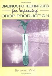 Cover of: Diagnostic techniques for improving crop production