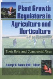 Cover of: Plant Growth Regulators in Agriculture and Horticulture
