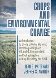 Cover of: Crops And Environmental Change | Seth G., Ph.D. Pritchard