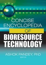 Cover of: Concise Encyclopedia of Bioresource Technology