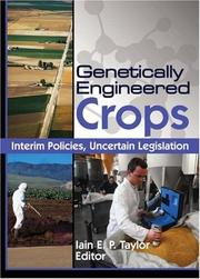 Cover of: Genetically Engineered Crops