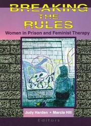 Cover of: Breaking the rules | Judy Harden, Marcia Hill, editors.