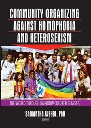 Cover of: Community Organizing Against Homophobia and Heterosexism