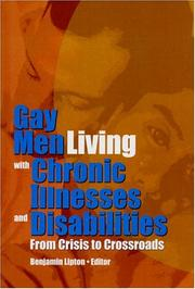 Cover of: Gay Men Living With Chronic Illnesses And Disabilities