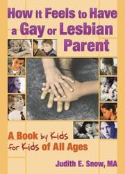 Cover of: How It Feels to Have a Gay or Lesbian Parent