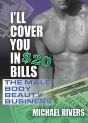 Cover of: I'll Cover You in $20 Bills