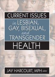 Cover of: Current Issues in Lesbian, Gay, Bisexual, And Transgender Health