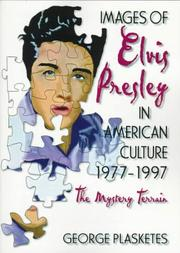 Cover of: Images of Elvis Presley in American culture, 1977-1997: the mystery terrain