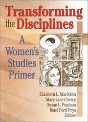 Transforming the Disciplines: A Women's Studies Primer