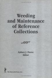 Cover of: Weeding and Maintenance of Reference Collections