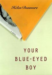 Cover of: Your blue-eyed boy: a novel