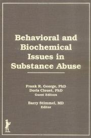 Cover of: Behavioral and biochemical issues in substance abuse