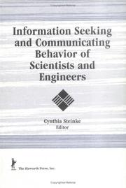 Cover of: Information Seeking and Communicating Behavior of Scientists and Engineers (Science and Technology Libraries Series) (Science and Technology Libraries Series)