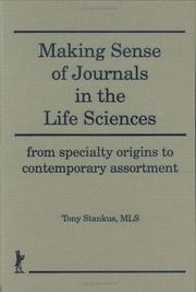 Cover of: Making sense of journals in the life sciences