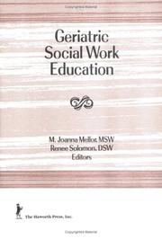Cover of: Geriatric Social Work Education (Journal of Gerontological Social Work) (Journal of Gerontological Social Work)