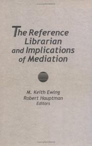 Cover of: The Reference Librarian and Implications of Mediation