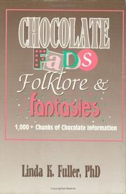 Cover of: Chocolate fads, folklore, & fantasies