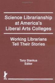 Cover of: Science librarianship at America's liberal arts colleges