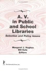 Cover of: A. V. in Public and School Libraries