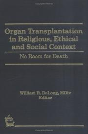 Cover of: Organ Transplantation in Religious, Ethical and Social Context