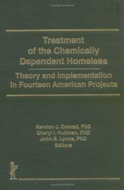 Cover of: Treatment of the Chemically Dependent Homeless | Kendon J. Conrad