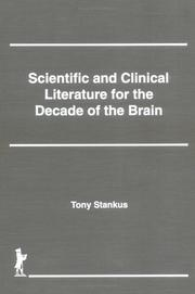 Cover of: Scientific and clinical literature for the decade of the brain
