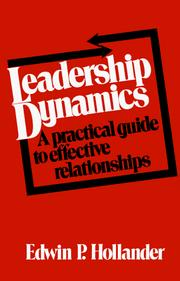 Cover of: Leadership Dynamics | Edwin P. Hollander