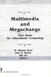 Cover of: Multimedia and Megachange | W. Michael Reed