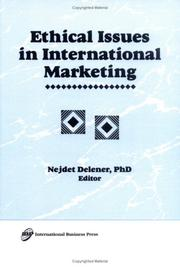 Cover of: Ethical issues in international marketing | Nejdet Delener, editor.