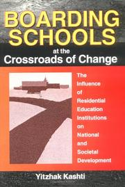 Boarding schools at the crossroads of change by Yitzhak Kashti
