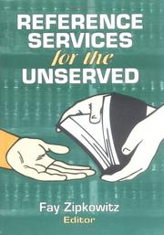 Cover of: Reference services for the unserved |