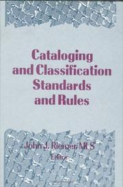Cover of: Cataloging and Classification Standards and Rules (Monograph Published Simultaneously As Cataloging & Classification Quarterly , Vol 21, Nos 3/4) (Monograph ... Classification Quarterly , Vol 21, Nos 3/4)